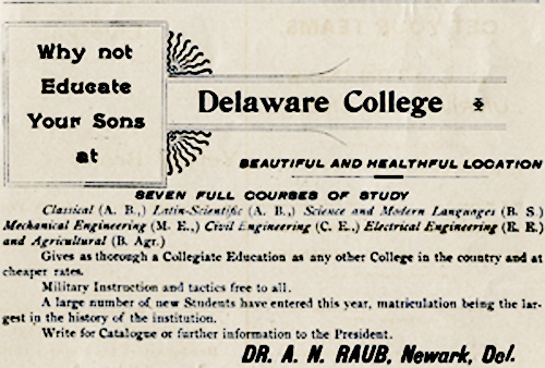 Land Grant status gave Delaware College a new income stream.  Unfortunately, no students signed up for the new agriculture classes. Courtesy University of Delaware.