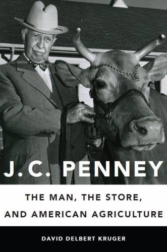 J.C. Penney: The Man, the Store, and American Agriculture will release in May. The book will include a look at Penney's role in the Foremost Dairy Research Center.