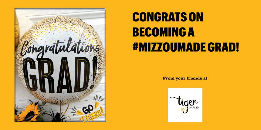 Congrats on becoming a #MizzouMade grad!