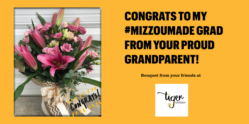 Congrats to my #MizzouMade grad from your proud grandparent!