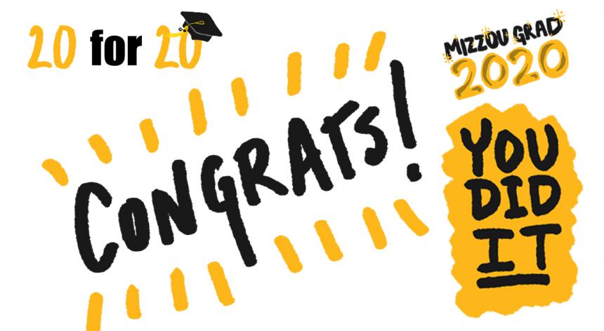 CONGRATS to our Mizzou Grads 2020