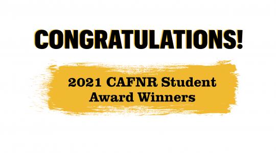 2021 CAFNR Student/Club AwardWinners (click to read)